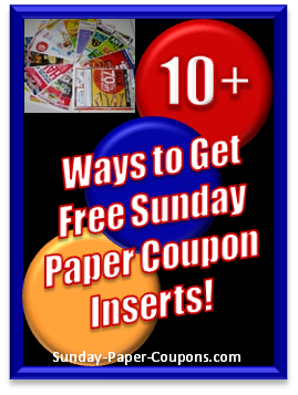 Sunday Paper Coupons - Free Sunday Paper Coupon Inserts